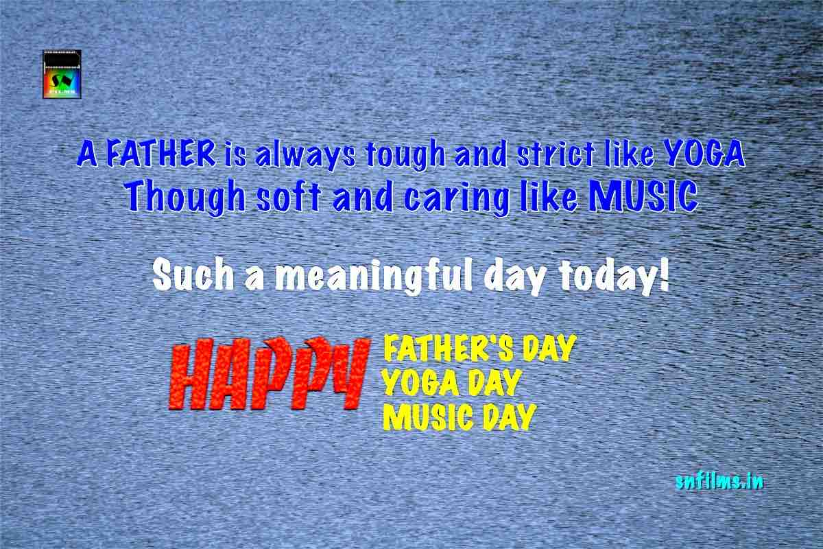 Happy father's day, International day of yoga, World music day - 2020