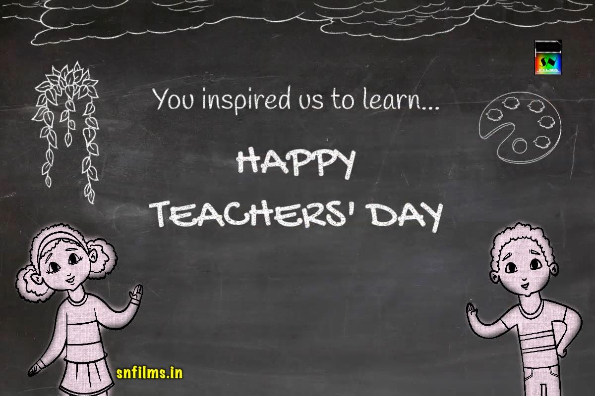 Happy teachers day - 2020 - snfilms - snfpa