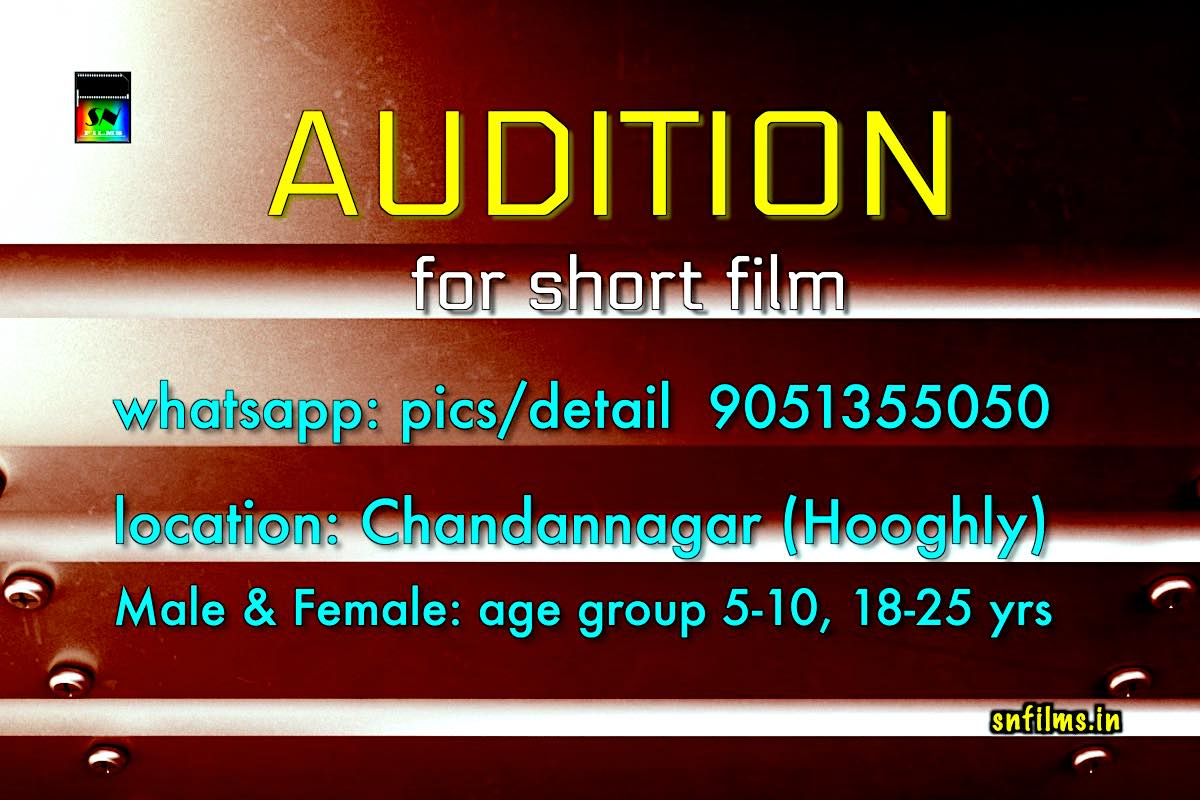 Audition - SN Films Upcoming Project.