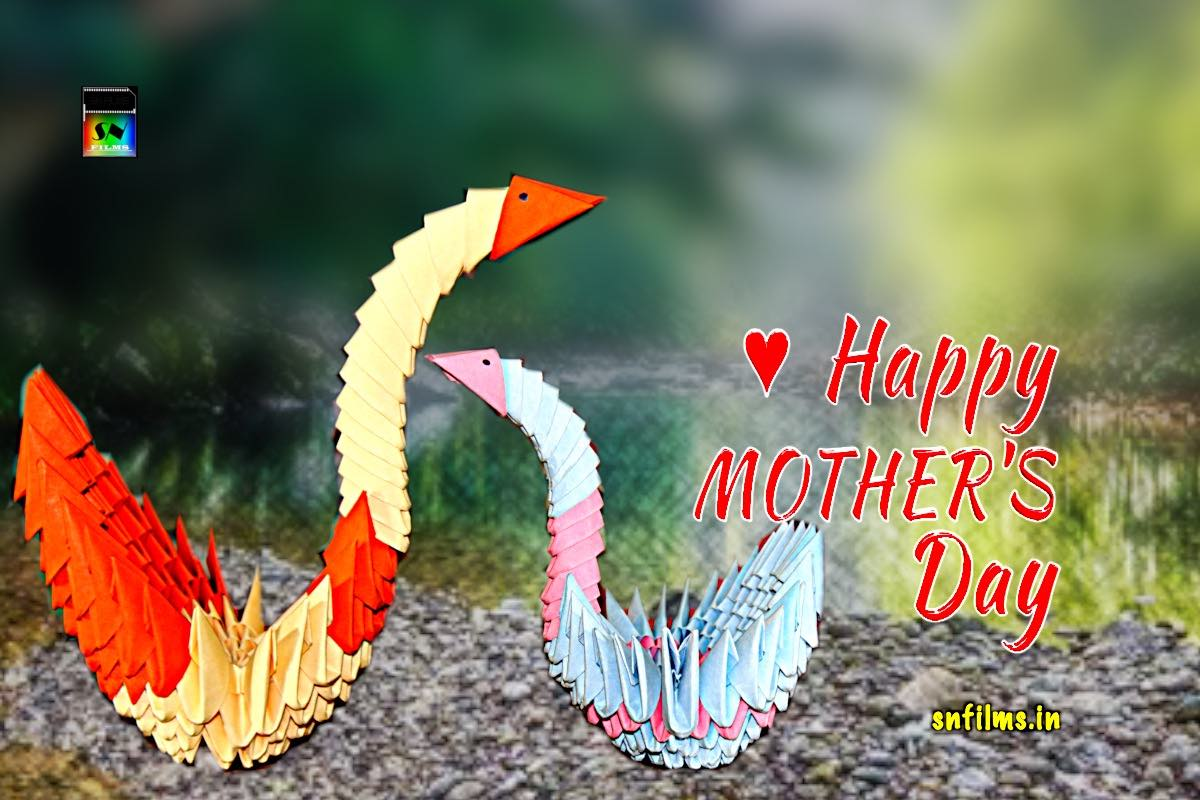 Happy mothers day 2021 - SN Films
